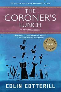 The Coroner's Lunch (Dr. Siri Paiboun, #1)