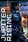 Jupiter Rising (The Icarus Corps #3)