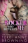 The Rocker Who Betrays Me (The Rocker, #11)