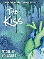 The Kiss (The Cotiere Chronicles #1)