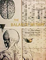Balance Within: The Science Connecting Health and Emotions