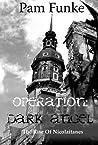 Operation Dark Angel: The Rise of Nicolaitanes