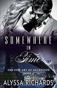 Somewhere In Time (The Fine Art of Deception, #2)