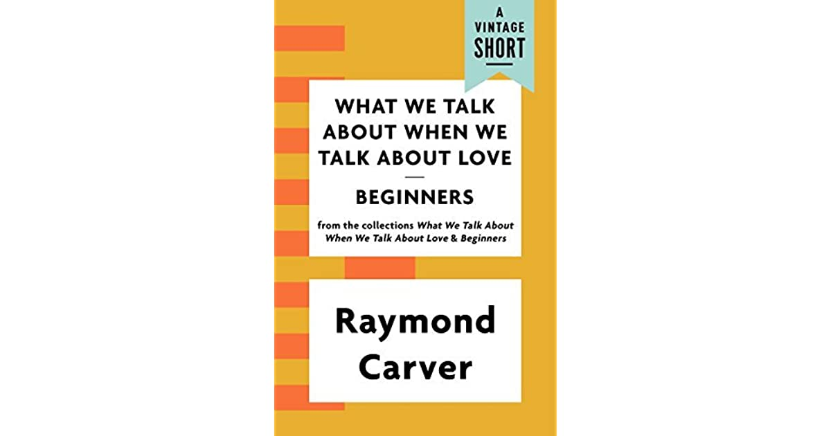 What We Talk About When We Talk About Love Pdf