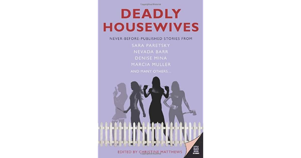 Deadly Housewives Stories By Christine Matthews
