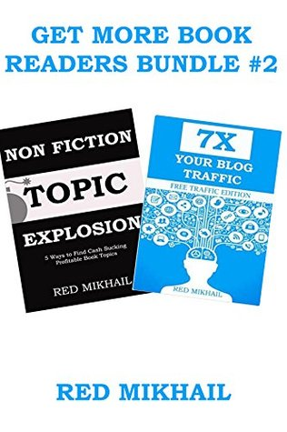 GET MORE BOOK READERS BUNDLE #2: CHOOSING A NON FICTION TOPIC & 7X BLOG TRAFFIC