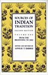Sources of Indian Tradition: From the Beginning to 1800