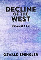Decline of the West, Vols 1-2