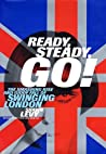 Ready, Steady, Go! The Smashing Rise and Giddy Fall of Swinging London
