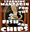 Learning Mandarin for the Fish and Chips by Hastings Cavendish