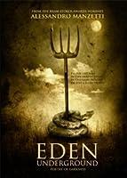 Eden Underground