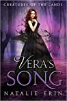 Vera's Song (Creatures of the Lands, #2)