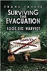 Harvest (Surviving The Evacuation #6)