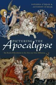 Picturing the Apocalypse: The Book of Revelations in the Arts over Two Millennia