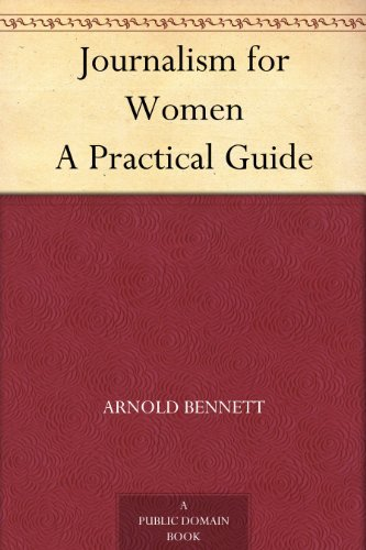 arnold-bennett-journalism-for-women