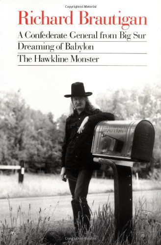 A Confederate General from Big Sur / Dreaming of Babylon / The Hawkline Monster