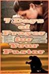 7 Days of Prayer For Your Pastor
