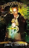 Libriomancer (Magic Ex Libris, #1)