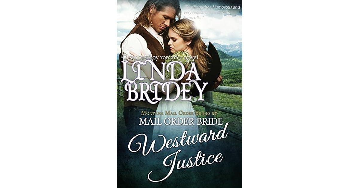 Westward Justice Montana Mail Order Brides 6 By Linda Bridey
