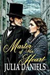 Master of Her Heart: A Time-Twisted Tale of North & South