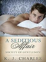 A Seditious Affair (Society of Gentlemen, #2)