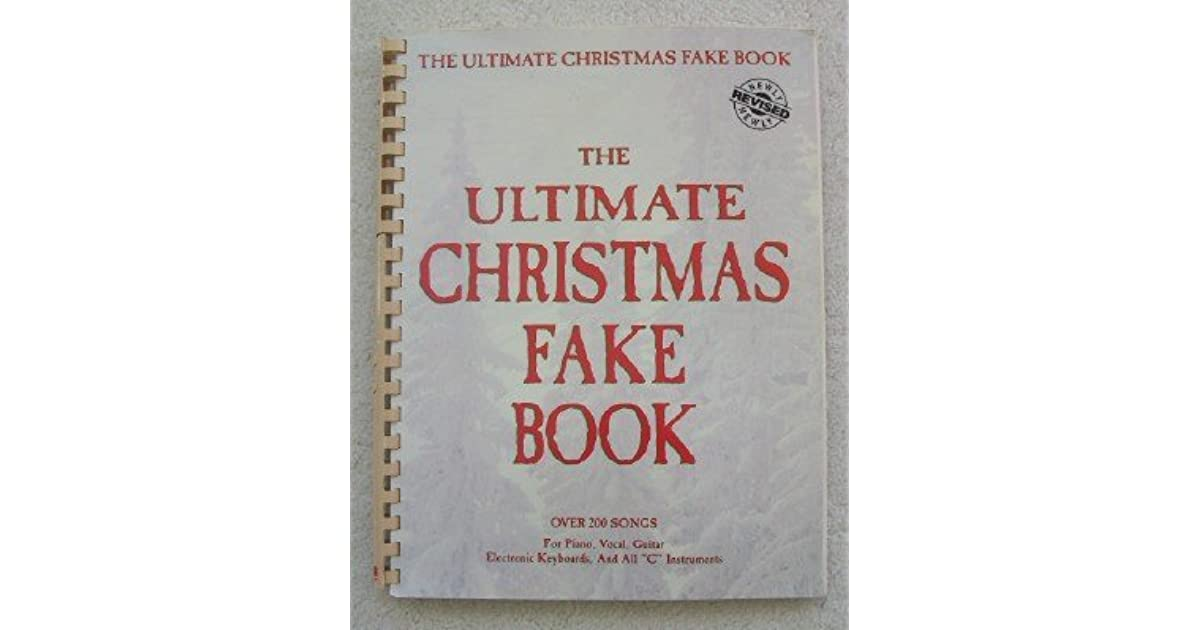Ultimate Christmas Fake Book by Hal Leonard Publishing Company