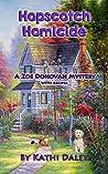 Hopscotch Homicide (Zoe Donovan Mystery #16)
