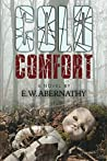 Cold Comfort by E. Abernathy