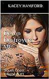 Devon Destroyers MC (South Coast Brothers #1)