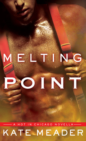 Melting Point (Hot in Chicago, #1.5)