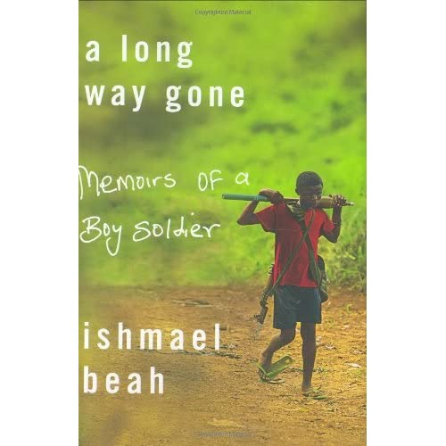 a long way gone memoirs of a boy ier by ishmael beah