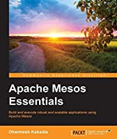 Apache Mesos Essentials