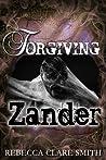 Forgiving Zander (Survival, #2)