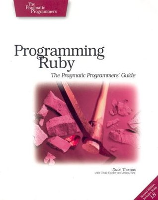 Programming Ruby: The Pragmatic Programmers' Guide