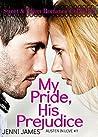 My Pride, His Prejudice by Jenni James