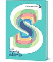 Smashing Book #5: Real-Life Responsive Web Design