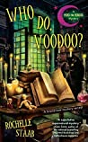 Who Do, Voodoo? (A Mind for Murder, #1)