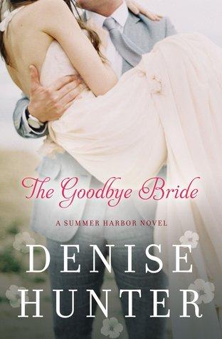 The Goodbye Bride (Summer Harbor, #2)
