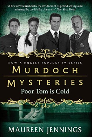 Poor Tom Is Cold (Detective Murdoch, #3) by Maureen Jennings