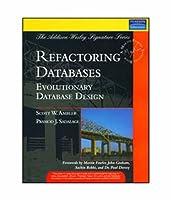 Refactoring Databases Evolutionary