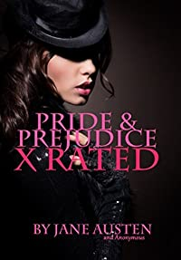 Pride and Prejudice: X Rated