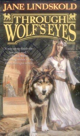 Through Wolf's Eyes (Firekeeper Saga, #1)