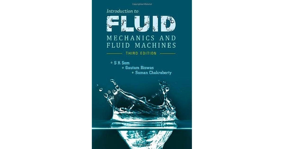 Fluid Mechanics Book By Som & Biswas