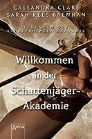 Willkommen in der Schattenjäger-Akademie: Legenden der Schattenjäger-Akademie (1)
