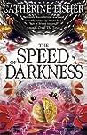 The Speed of Darkness (Chronoptika, #4)