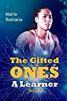 The Gifted Ones: A Learner (The Gifted Ones, #2)