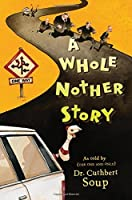 A Whole Nother Story (Whole Nother Story (Quality))