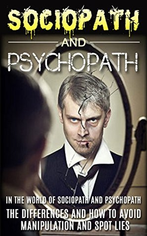 Sociopath psychopath and of difference About Serial