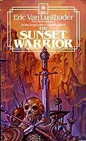 The Sunset Warrior