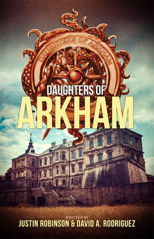 Daughters of Arkham (Daughters of Arkham, #1)